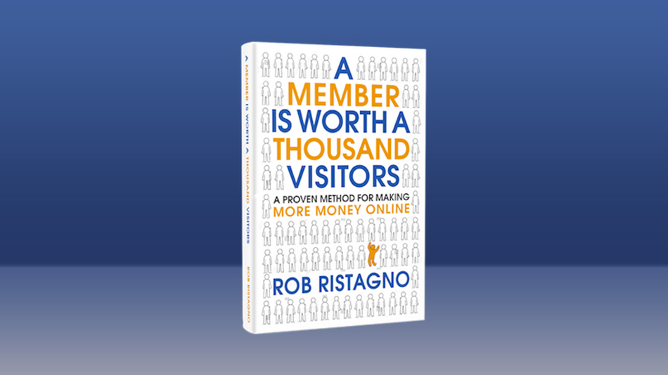 A Member is Worth a Thousand Visitors