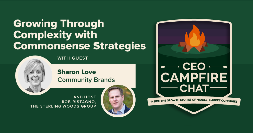 Growing Through Complexity with Commonsense Strategies | Sharon Love | CEO Campfire Chat