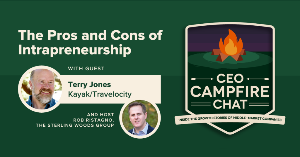 The Pros and Cons of Intrapreneurship | Terry Jones | CEO Campfire Chat